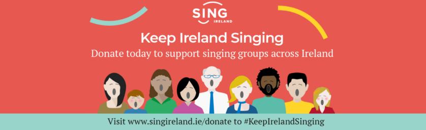 #KeepIrelandSinging Campaign Day