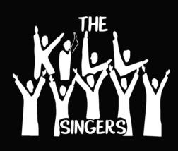 THE KILL SINGERS
