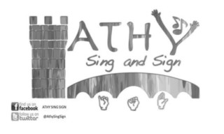 Athy Sing and Sign