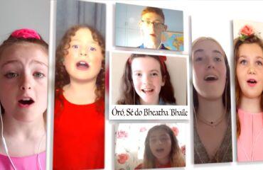Cruinniú na nÓg- Oró Sé Do Bheatha Bhaile Virtual Choir