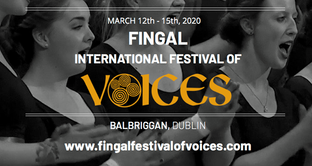 Fingal International Festival of Voices - Postponed until 11th - 14th March 2021