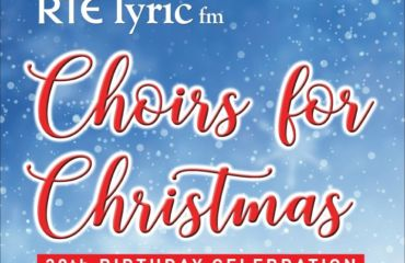 RTÉ lyric fm Choirs for Christmas Concert