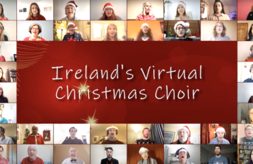 Tis The Season! Ireland's Virtual Christmas Choir