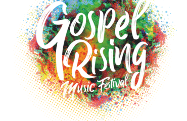 Gospel Rising Music Festival 2020 - Cancelled due to Covid-19