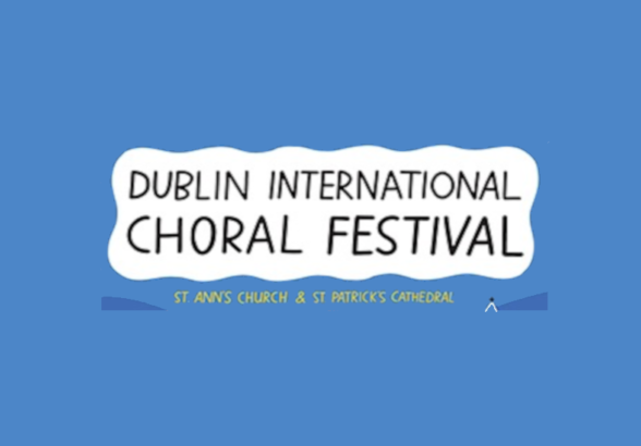 Dublin International Choral Festival 2019